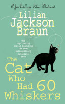 The Cat Who Had 60 Whiskers (The Cat Who... Mysteries, Book 29)
