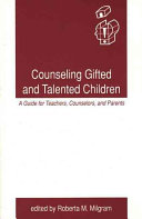 Counseling Gifted and Talented Children