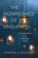 The Significance of Singleness