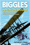 Biggles Adventure Double  Biggles Learns to Fly   Biggles the Camels are Coming