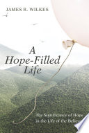 A Hope Filled Life