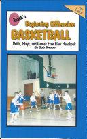 Teach n Beginning Offensive Basketball Drills  Plays  and Games Free Flow Handbook