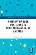 A History of Book Publishing in Contemporary Latin America