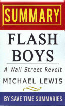 Flash Boys - A Wall Street Revolt