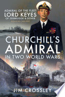 Churchill s Admiral in Two World Wars
