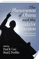 The Phenomenon of Obama and the Agenda for Education