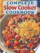 Complete Slow Cooker Cookbook Book PDF