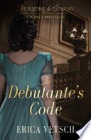 The Debutante s Code