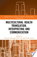 Multicultural Health Translation  Interpreting and Communication