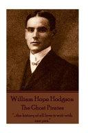 William Hope Hodgson   The Ghost Pirates