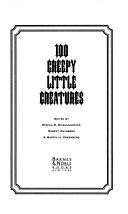 100 Creepy Little Creatures