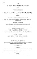 The Synonymous  Etymological  and Pronouncing English Dictionary