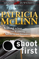 Shoot First (Caught Dead in Wyoming, Book 3) Pdf/ePub eBook