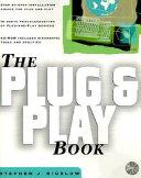The Plug and Play Book