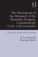 The Hypotyposis of the Monastery of the Theotokos Evergetis  Constantinople  11th   12th Centuries
