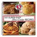 101 Super Easy Slow Cooker Recipes Cookbook