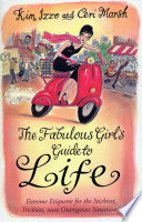 The Fabulous Girl s Guide To Life