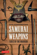 Samurai Weapons by Don Cunningham