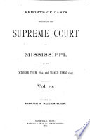 Reports of Cases Decided by the Supreme Court of Mississippi
