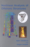 Nonlinear Analysis of Offshore Structures