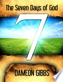 The Seven Days of God