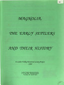 Magnolia, the Early Settlers and Their History