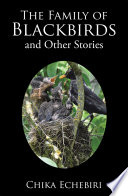 The Family of Blackbirds and Other Stories