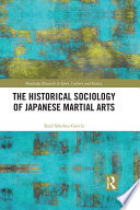 The Historical Sociology Of Japanese Martial Arts PDF