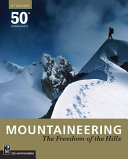 Mountaineering  The Freedom of the Hills