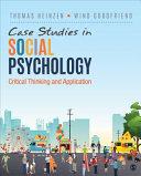 Case Studies in Social Psychology