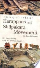 History Of The Later Harappans And Silpakara Movement 2 Vols
