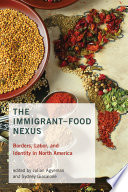 The Immigrant Food Nexus