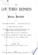 The Law Times Reports of Cases Decided in the House of Lords, the Privy Council, the Court of Appeal ... [new Series].