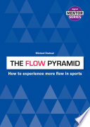 The FLOW Pyramid Book