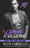 Pdf Almost a Wedding : Left at the Altar