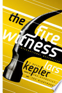 The Fire Witness  : A Novel