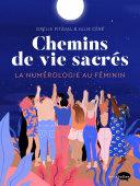 Chemin de vie sacrée, la numérologie au féminin [Pdf/ePub] eBook