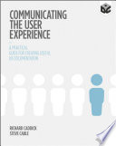Communicating the User Experience Book