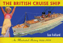 The British Cruise Ship An Illustrated History 1844 1939