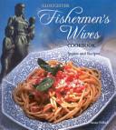 Gloucester Fishermen's Wives Cookbook