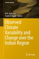 Observed Climate Variability and Change over the Indian Region