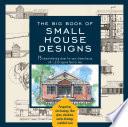 Big Book of Small House Designs Book PDF