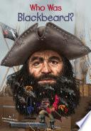 Read Online Who Was Blackbeard? For Free