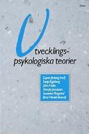 Utvecklingspsykologiska teorier: en introduktion