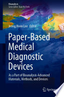 Paper-Based Medical Diagnostic Devices
