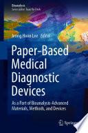 Paper Based Medical Diagnostic Devices