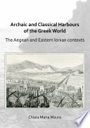 Archaic and Classical Harbours of the Greek World