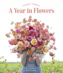 Pdf Floret Farm's A Year in Flowers Telecharger