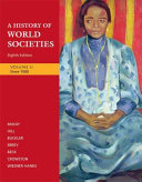 A History Of World Societies Volume 2 Since 1500 Book