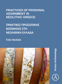 Pdf Practices of Personal Adornment in Neolithic Greece Telecharger